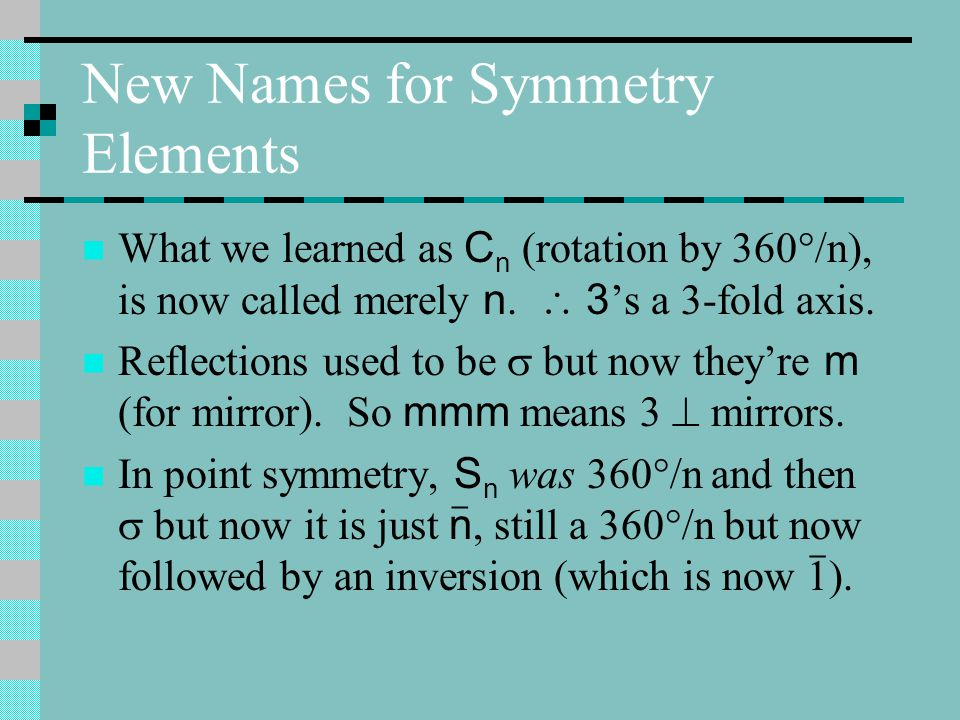 New Names for Symmetry Elements