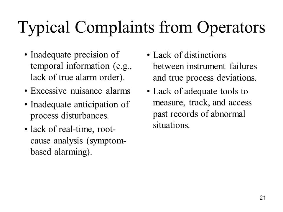 Typical Complaints from Operators