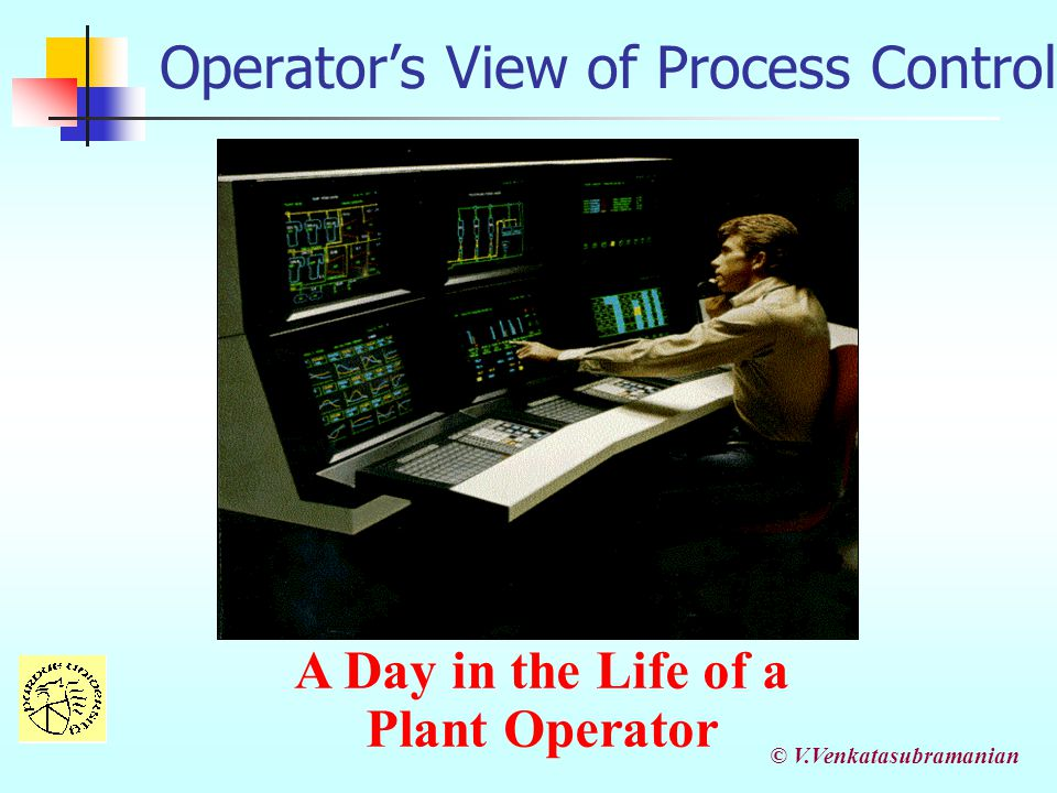 Operator's View of Process Control