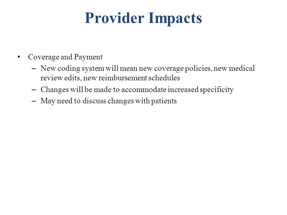 Provider Impacts Coverage and Payment
