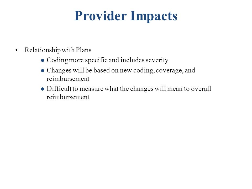Provider Impacts Relationship with Plans