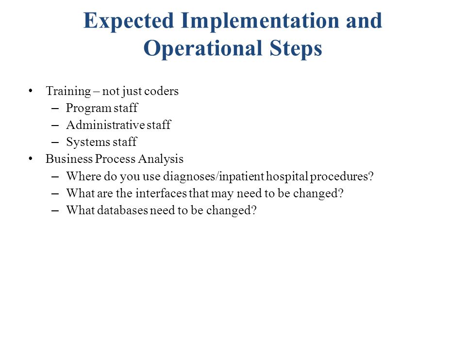 Expected Implementation and Operational Steps