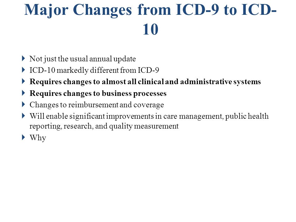 Major Changes from ICD-9 to ICD-10