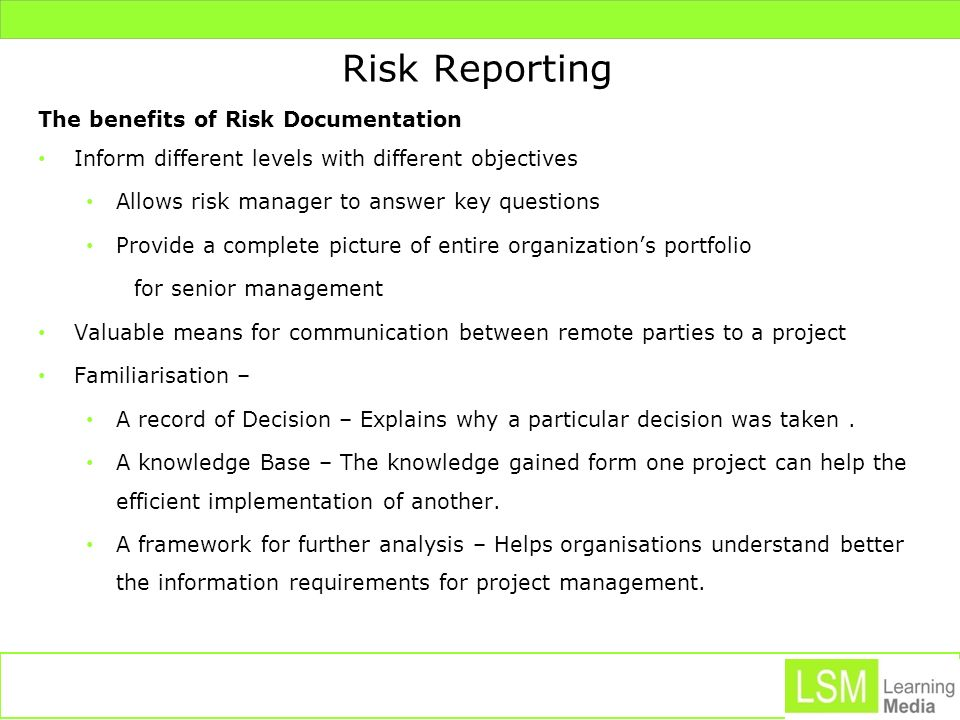 Risk Reporting The benefits of Risk Documentation