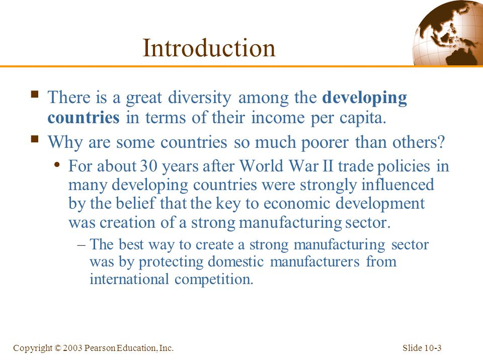 Introduction There is a great diversity among the developing countries in terms of their income per capita.