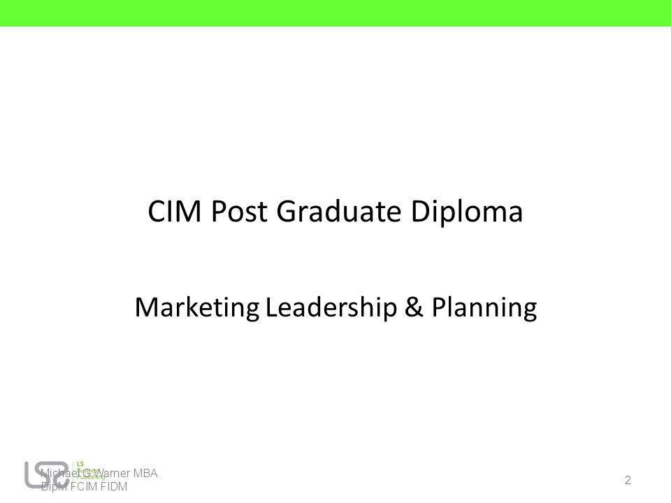 CIM Post Graduate Diploma