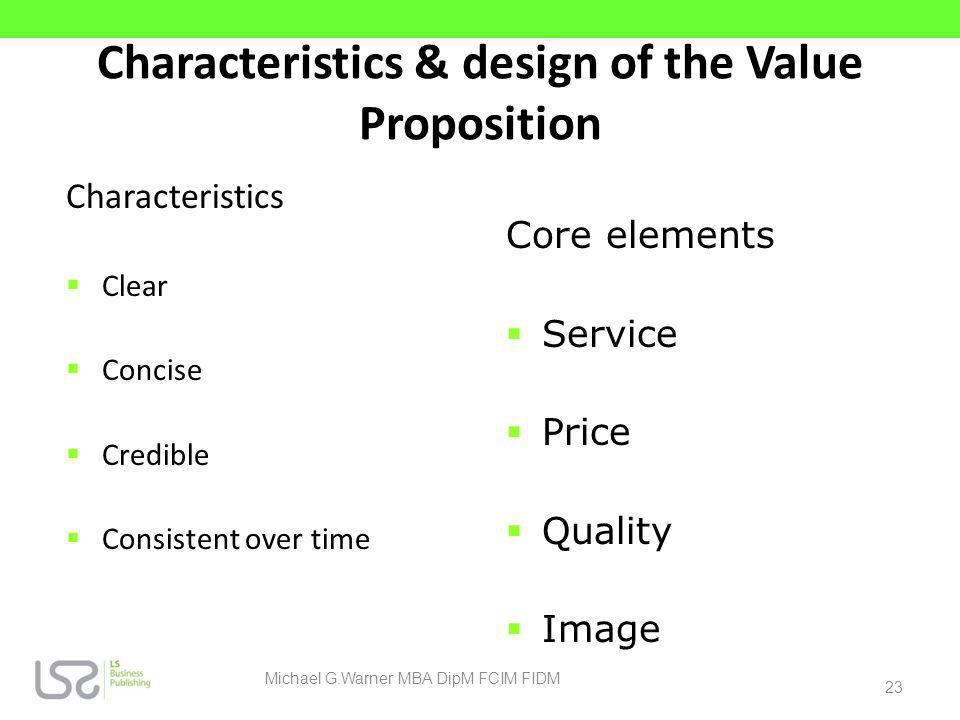 Characteristics & design of the Value Proposition