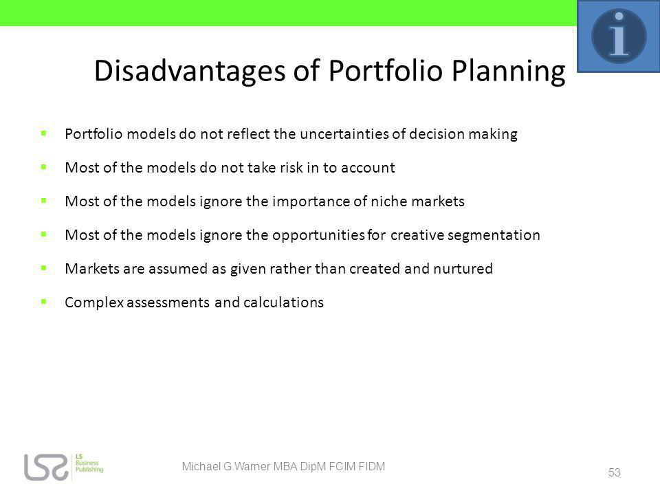 Disadvantages of Portfolio Planning