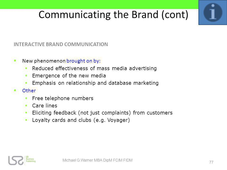Communicating the Brand (cont)