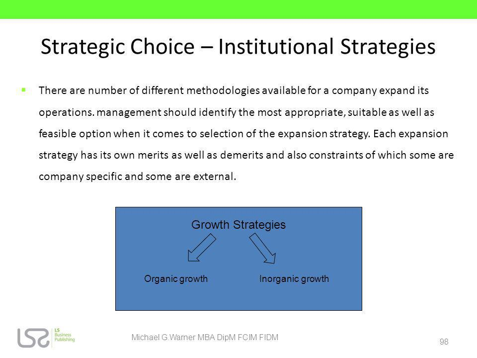 Strategic Choice – Institutional Strategies