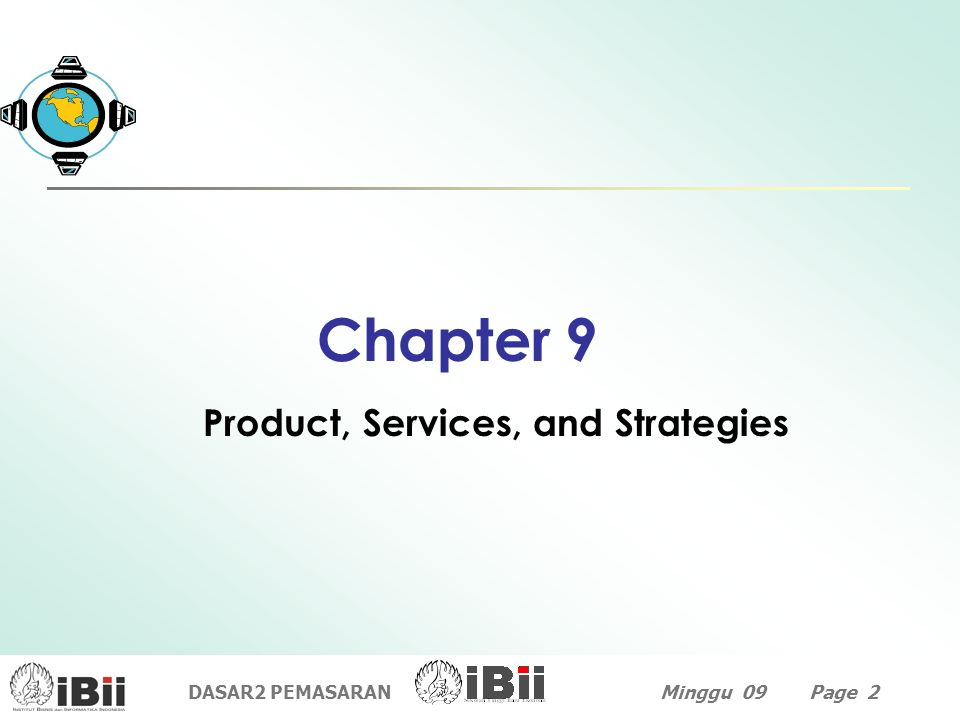 Product, Services, and Strategies