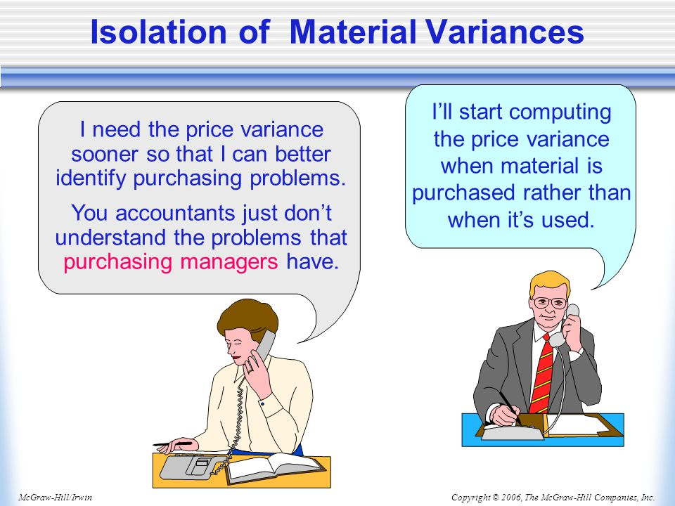 Isolation of Material Variances