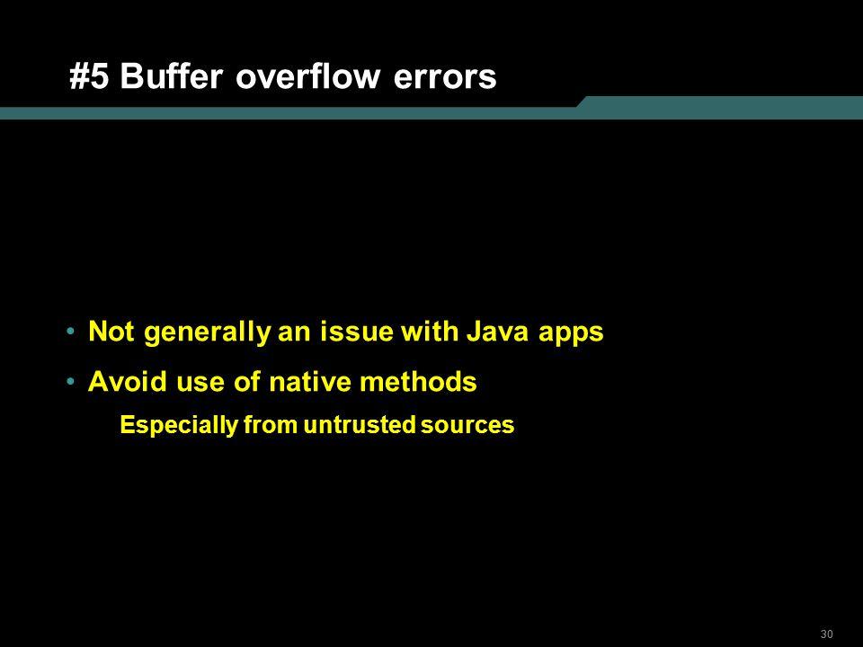 #5 Buffer overflow errors