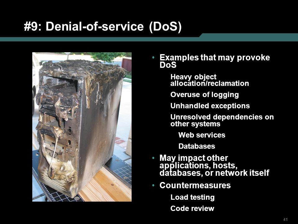 #9: Denial-of-service (DoS)