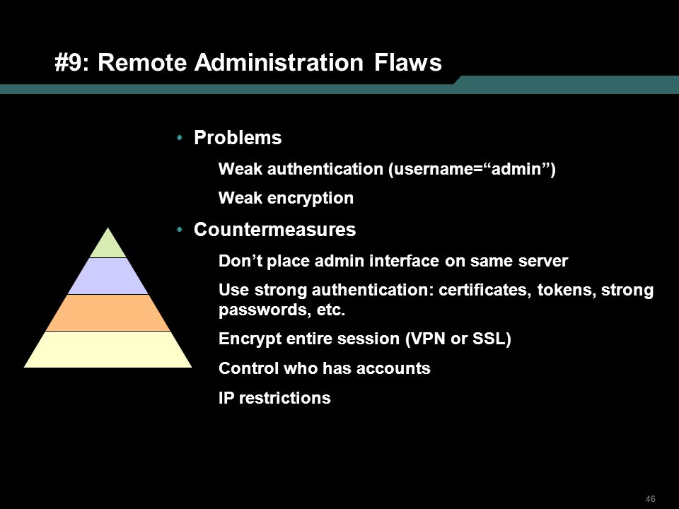 #9: Remote Administration Flaws