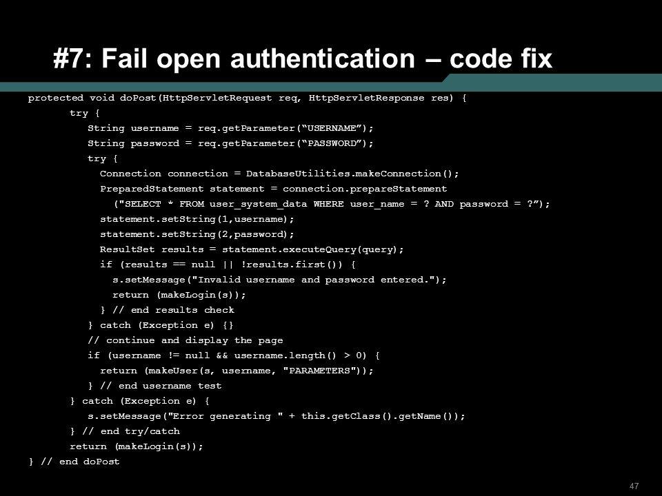 #7: Fail open authentication – code fix