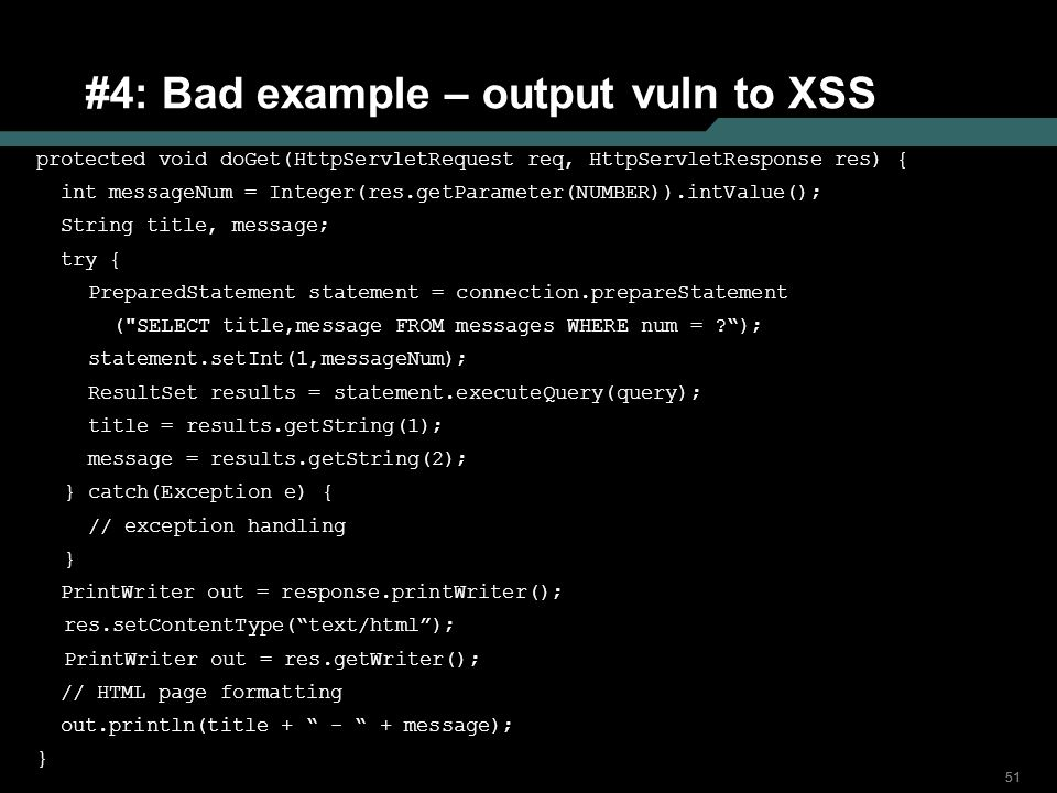 #4: Bad example – output vuln to XSS