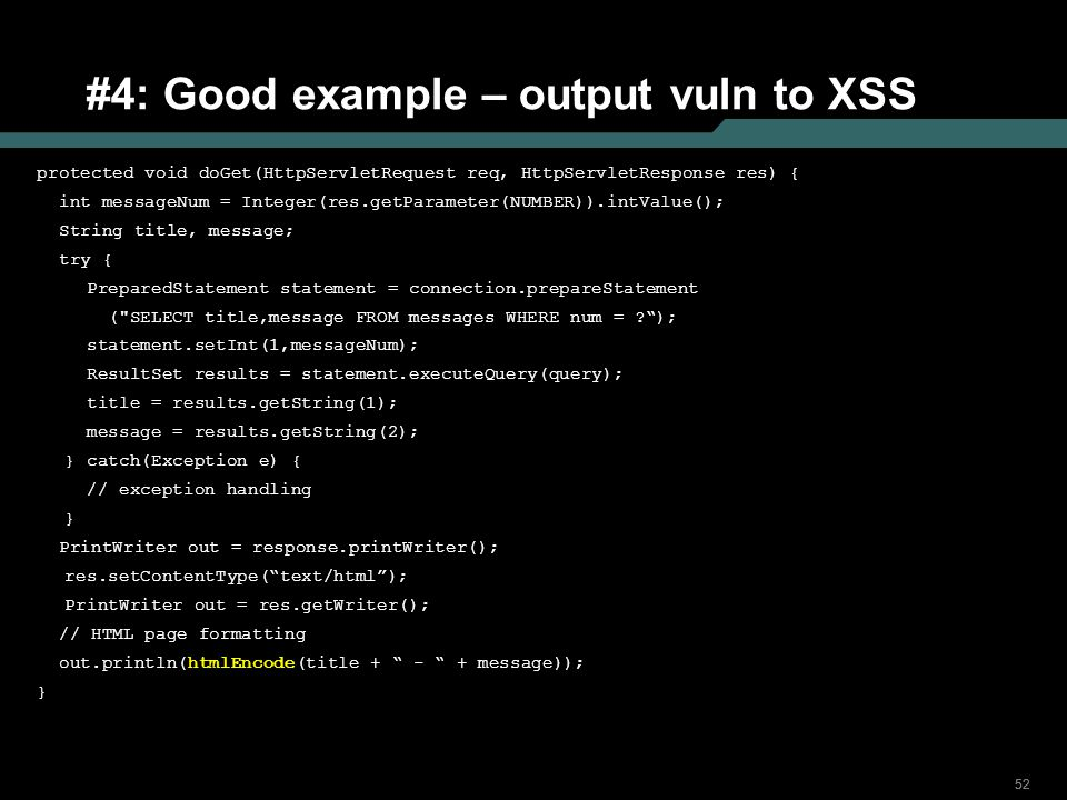 #4: Good example – output vuln to XSS