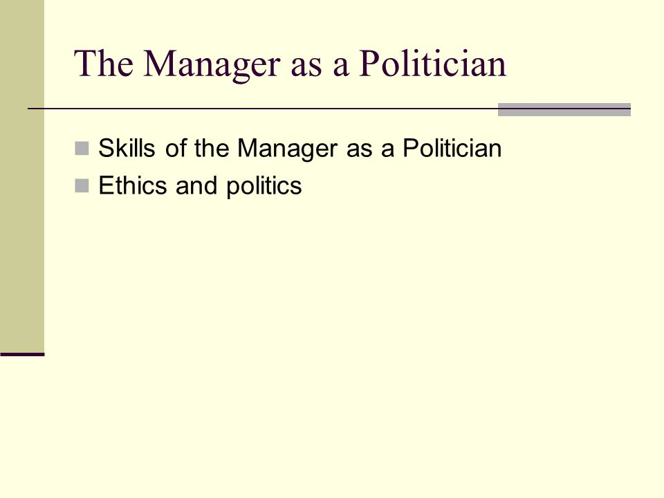 The Manager as a Politician