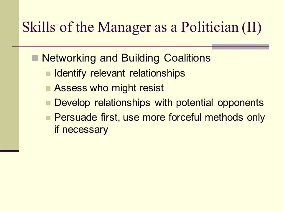 Skills of the Manager as a Politician (II)