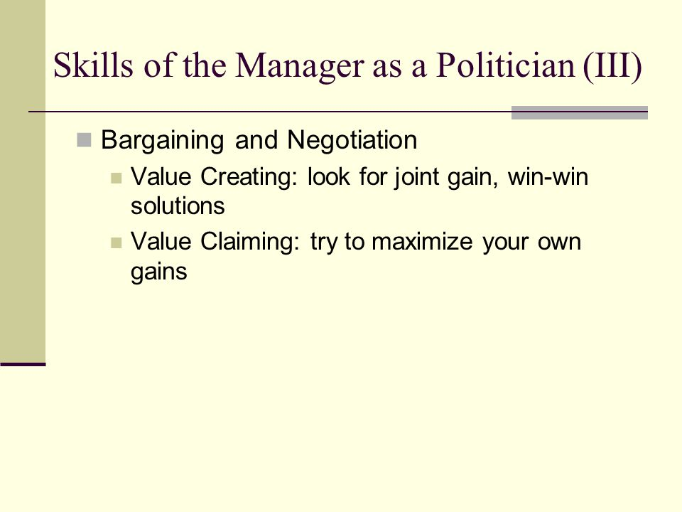 Skills of the Manager as a Politician (III)