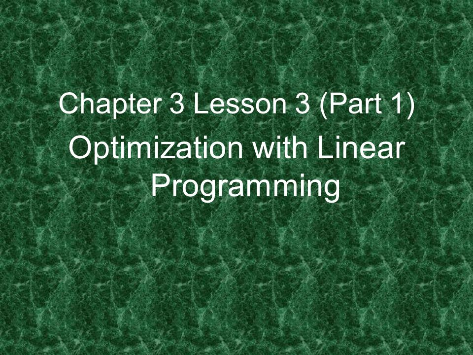 Optimization with Linear Programming