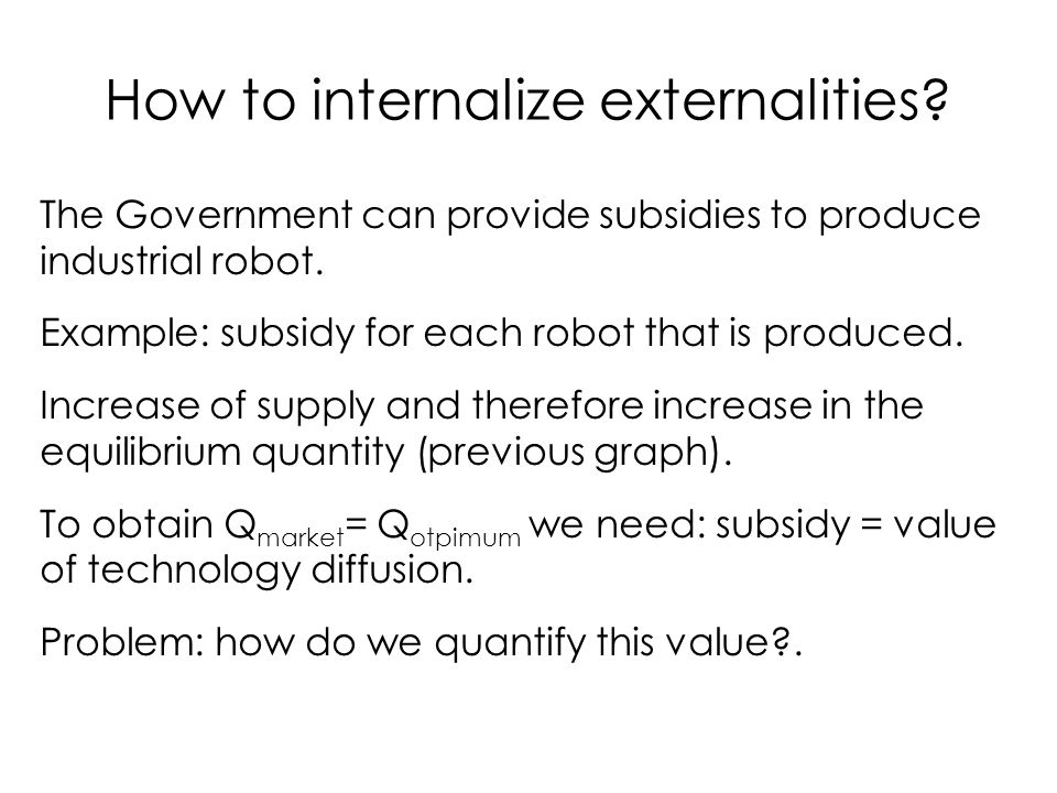 How to internalize externalities