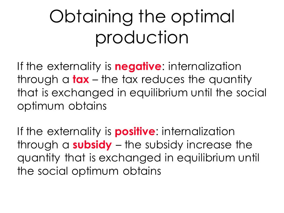 Obtaining the optimal production