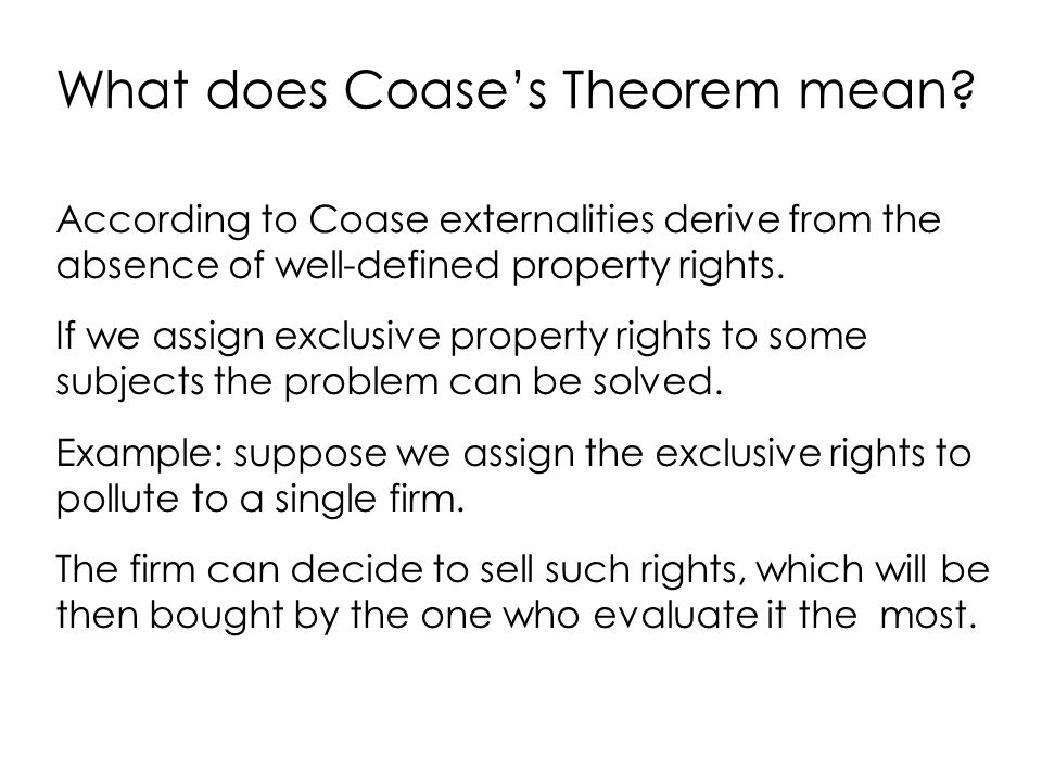 What does Coase's Theorem mean