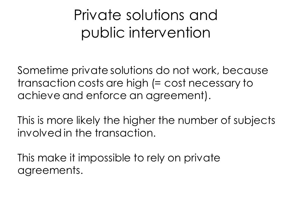 Private solutions and public intervention