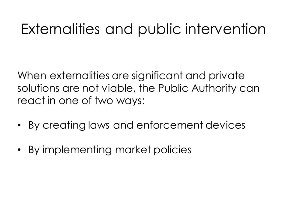 Externalities and public intervention