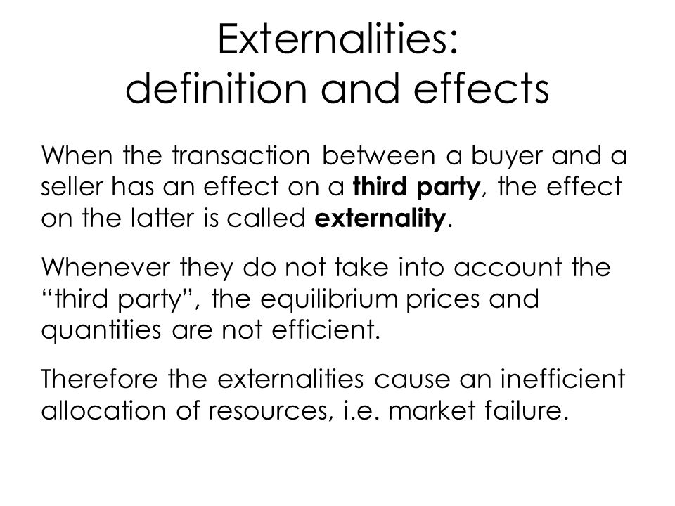 Externalities: definition and effects