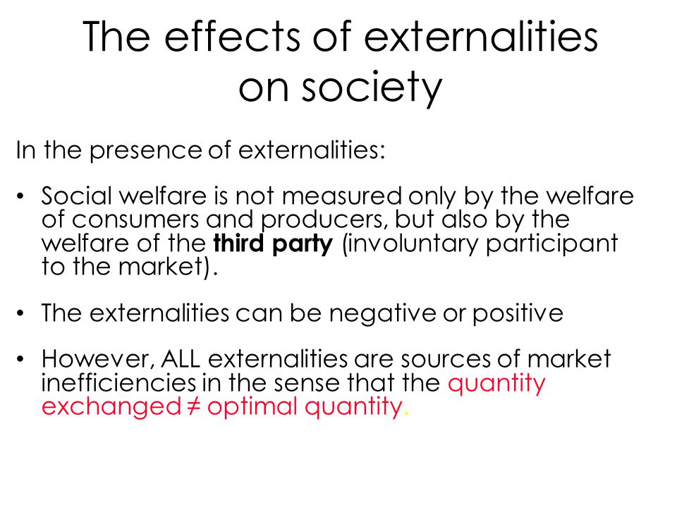 The effects of externalities on society