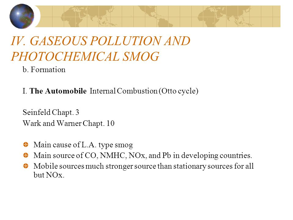 IV. GASEOUS POLLUTION AND PHOTOCHEMICAL SMOG
