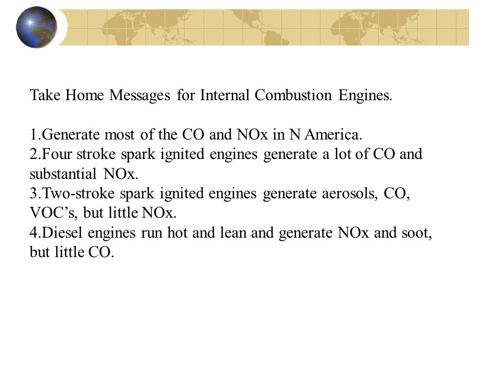 Take Home Messages for Internal Combustion Engines.