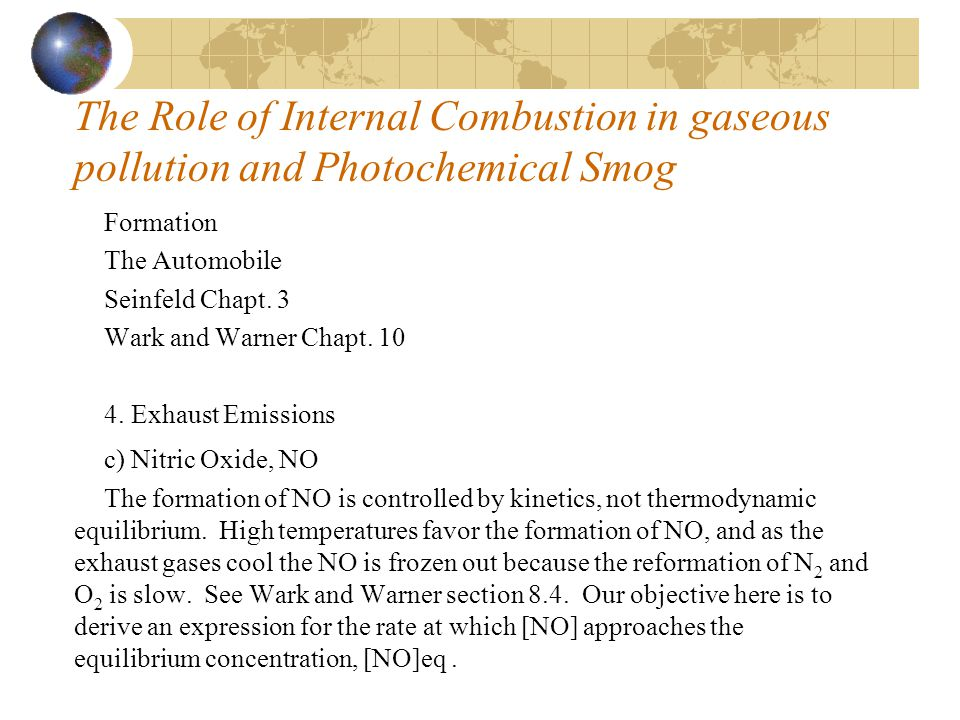 The Role of Internal Combustion in gaseous pollution and Photochemical Smog
