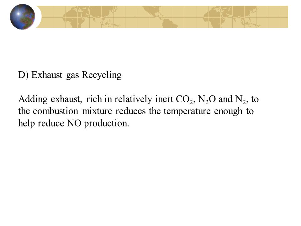 D) Exhaust gas Recycling