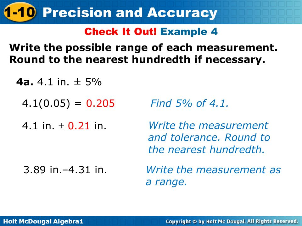 Check It Out! Example 4 Write the possible range of each measurement. Round to the nearest hundredth if necessary.