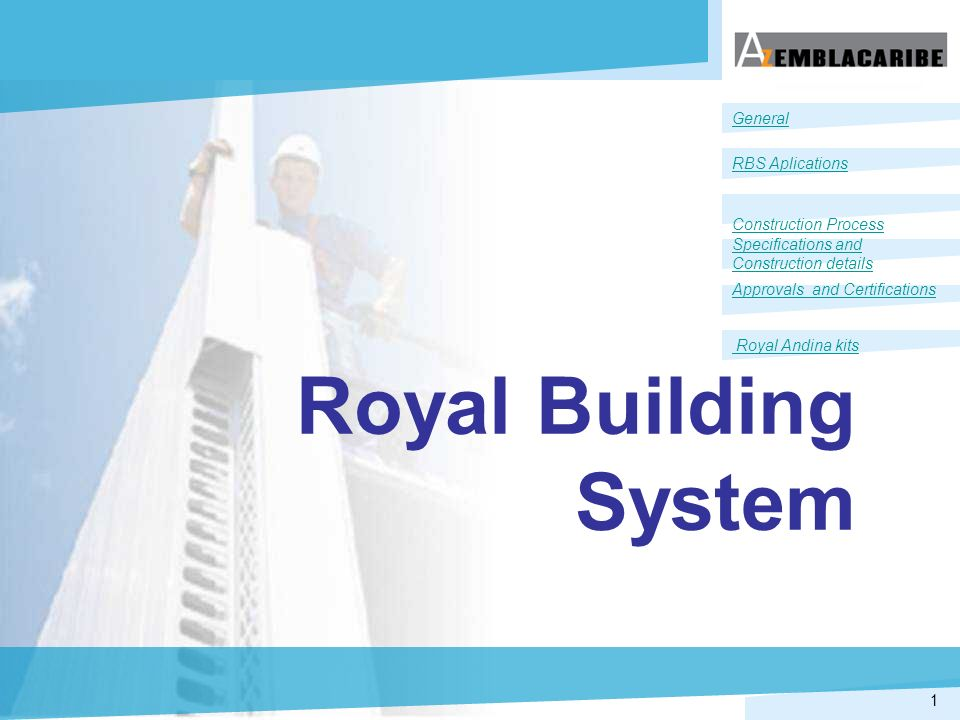 Royal Building System General RBS Aplications Construction Process