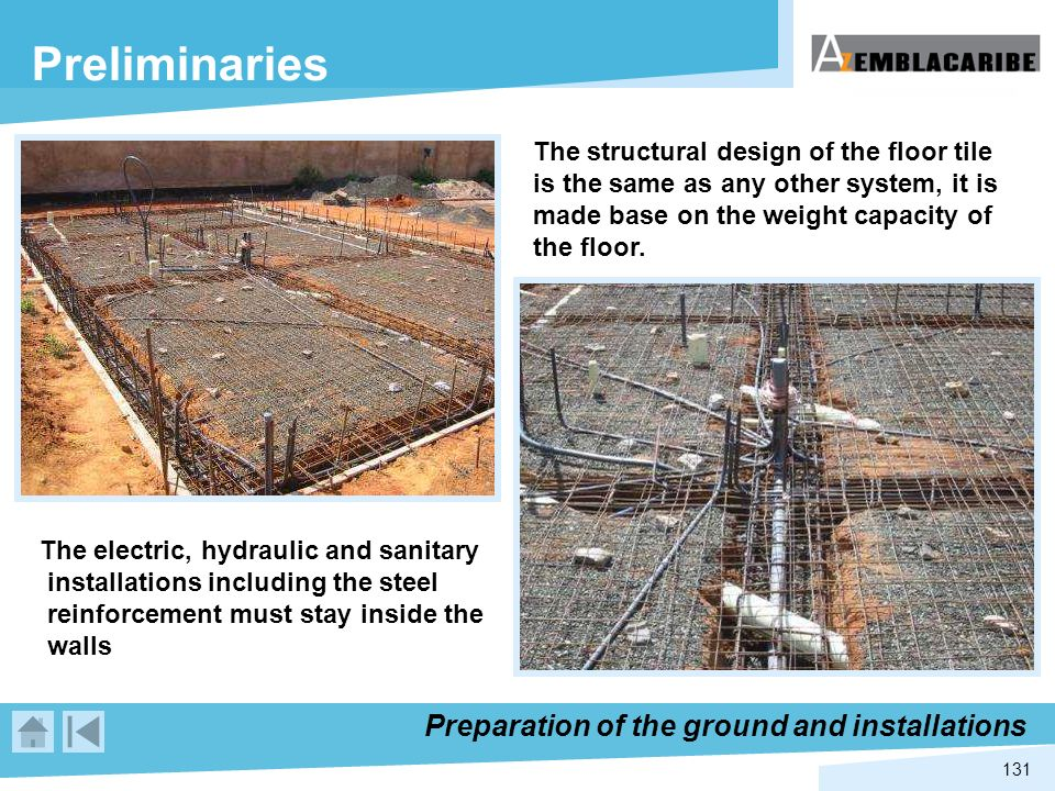 Preliminaries Preparation of the ground and installations