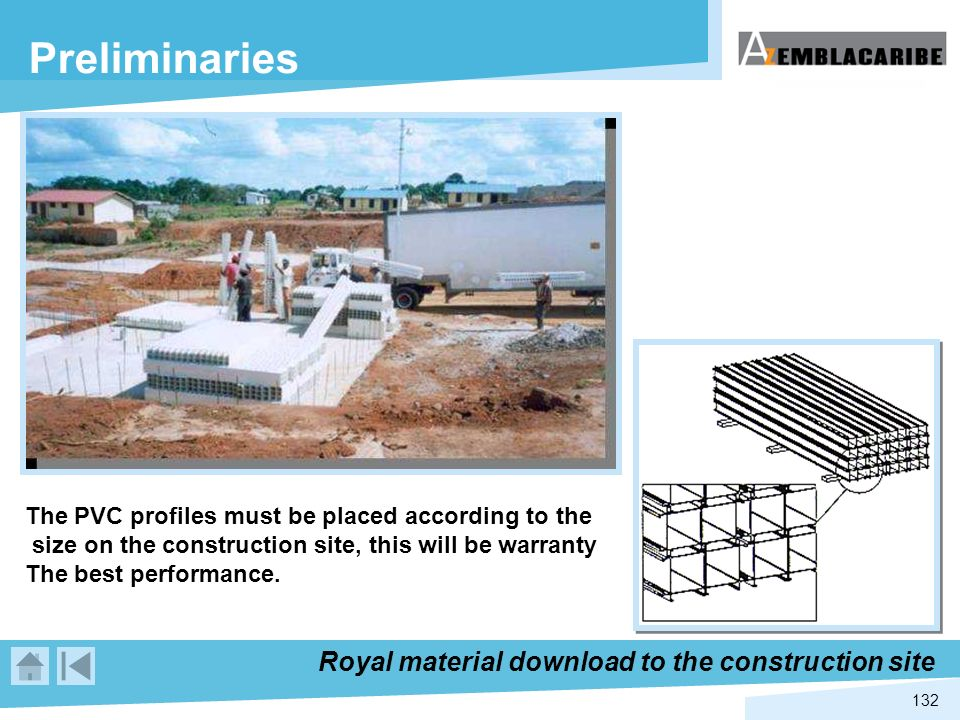 Preliminaries Royal material download to the construction site