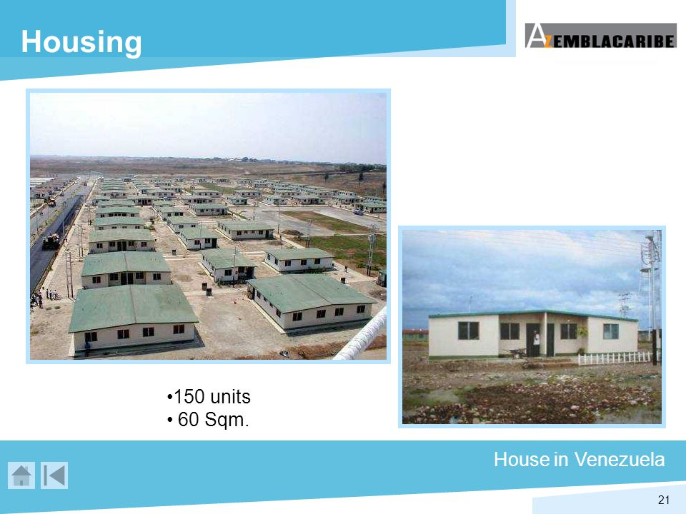 Housing 150 units 60 Sqm. House in Venezuela