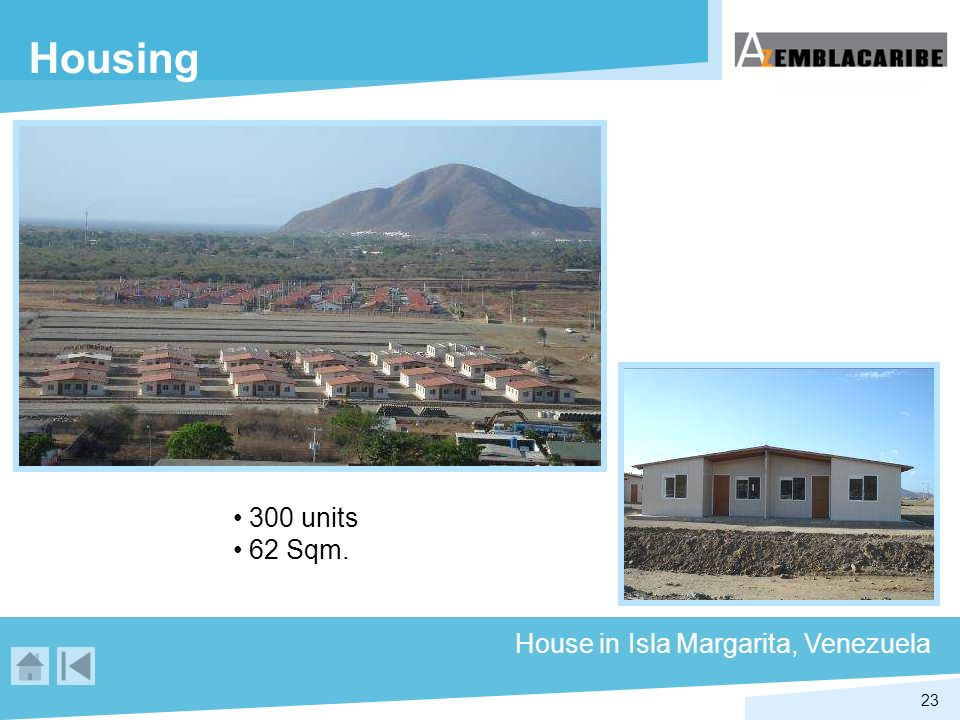 Housing 300 units 62 Sqm. House in Isla Margarita, Venezuela