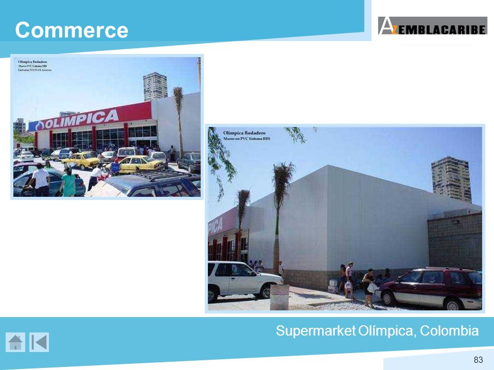 Commerce Supermarket Olímpica, Colombia