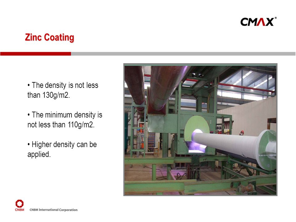 Zinc Coating The density is not less than 130g/m2.