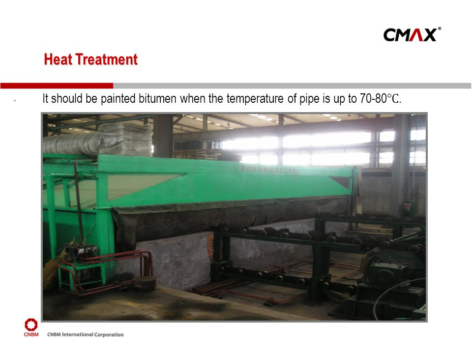 Heat Treatment It should be painted bitumen when the temperature of pipe is up to 70-80℃.
