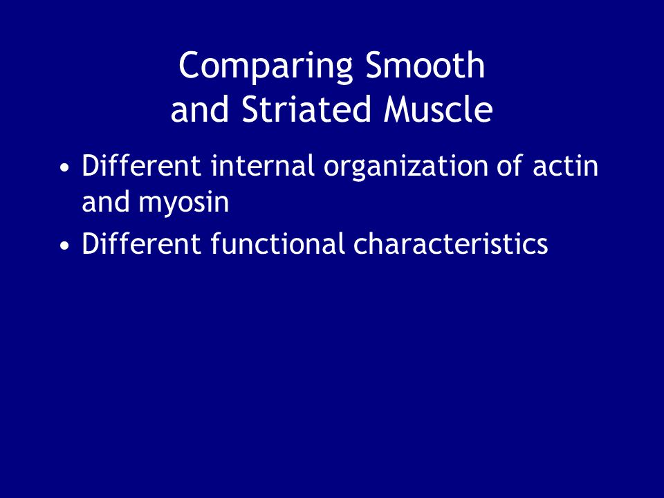 Comparing Smooth and Striated Muscle