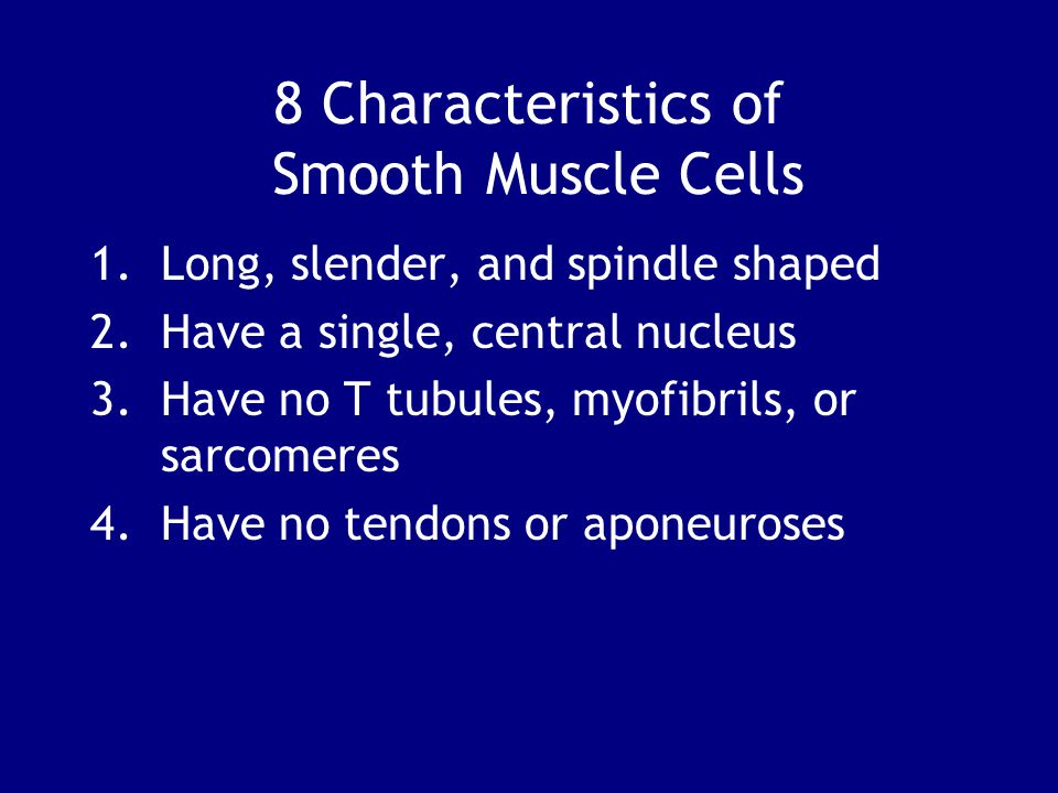 8 Characteristics of Smooth Muscle Cells