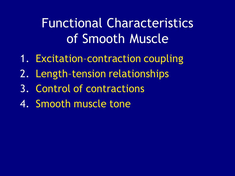 Functional Characteristics of Smooth Muscle
