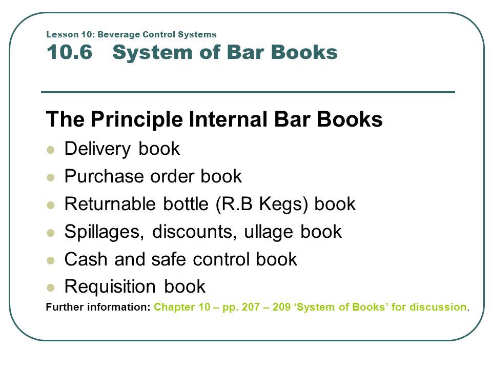 Lesson 10: Beverage Control Systems 10.6 System of Bar Books